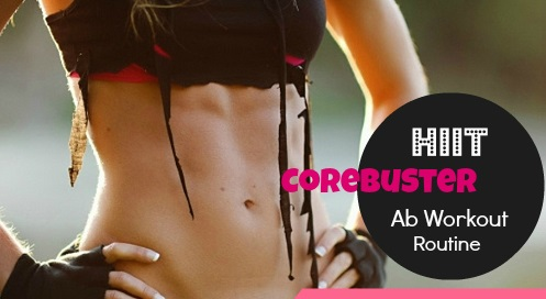 CoreBuster HIIT: Ab Workout Routine !