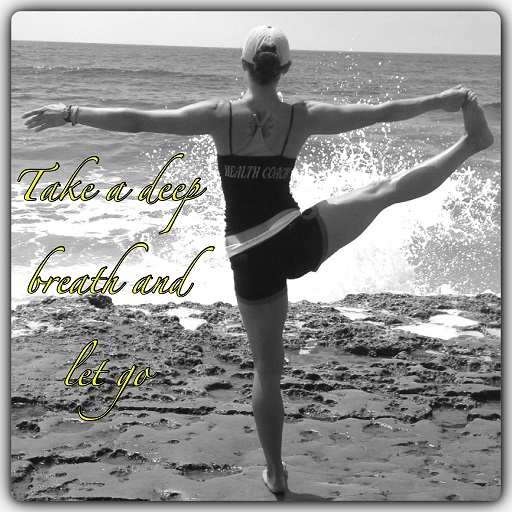 take a deep breath and let go workout tips