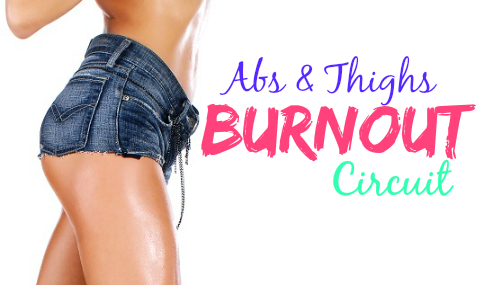 featured abs & thighs burnout workout circuit