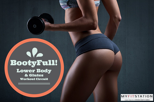 BootiFull Lower Body & Glutes Workout Circuit