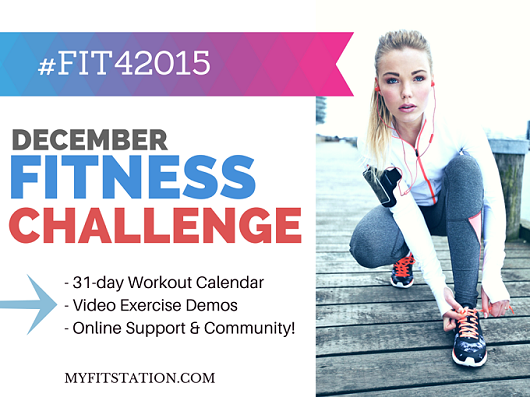 2014 December Fitness Challenge and Workout Calendar via www.myfitstation