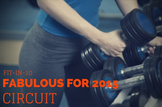 FIT-IN-10 - Fabulous 2015 Circuit Workout