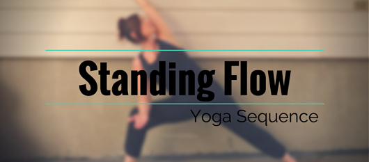 Standing Flow - Yoga Sequence via My Fit Station