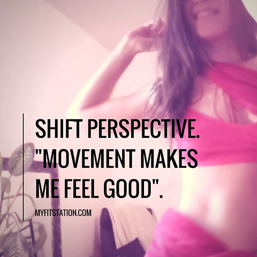 shift perspective.movement makes me feel good. 002